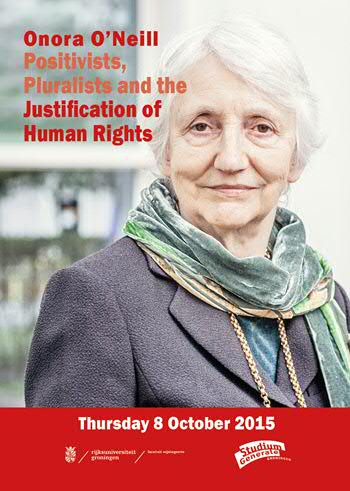 Onora O'Neill: Positivists, Pluralists and the Justification of Human Rights