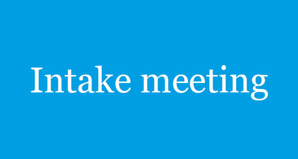 Plan an intake meeting / Request more information