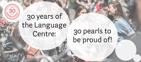 30 years of the Language Centre: 30 pearls to be proud of!