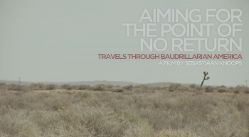 Aiming for the Point of No Return: Travels through Baudrillarian America