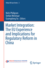 'Market Integration: The EU Experience and Implications for Regulatory Reform in China'