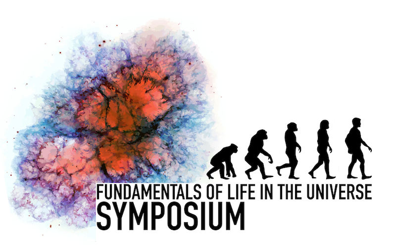 Fundamentals of Life in the Universe Symposium / August 31- September 1, 2017 / Groningen / The Netherlands