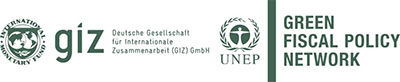 Green Fiscal Policy Network: IMF, GIZ, UNEP