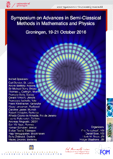 October 19-21, 2016: Symposium on Advances in Semi-Classical Methods in Mathematics and Physics